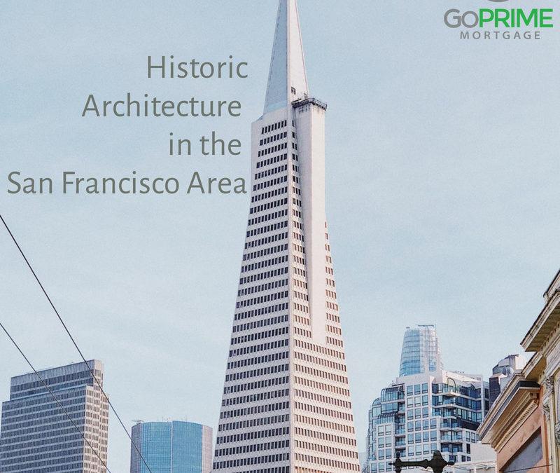 Historic Architecture in the San Francisco Area