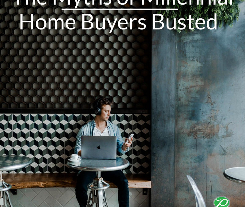 The Myths of Millennial Home Buyers Busted