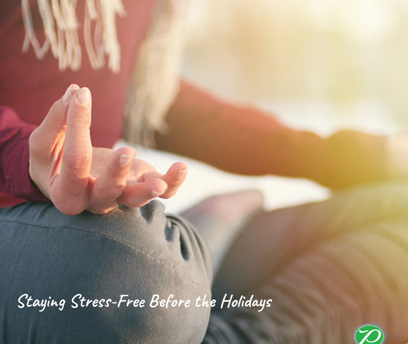 Staying Stress-Free Before the Holidays